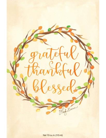Grateful,Thankful,Blessed...