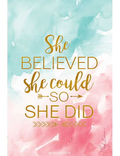 She Believed She Could...